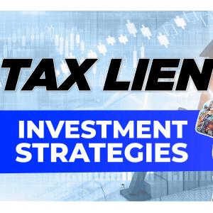 Tax lien investment strategies