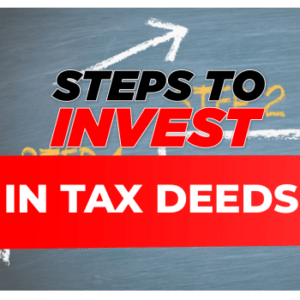 steps to invest in tax deeds