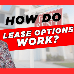 How do lease options work?