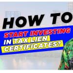 How to Start Investing in Tax Liens