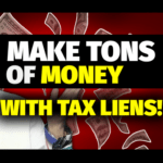 How to Buy Real Estate Tax Liens