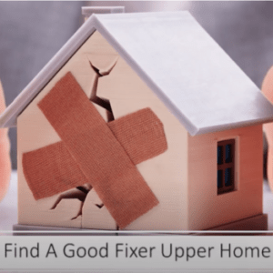 How to find fixer upper homes